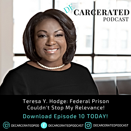 Teresa Y. Hodge: Federal Prson Couldn't Stop My Relevance