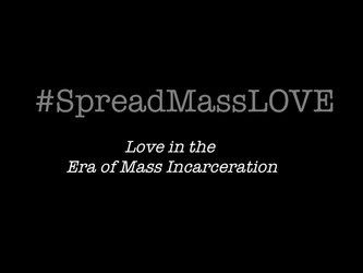 Love in the Era of Mass Incarceration