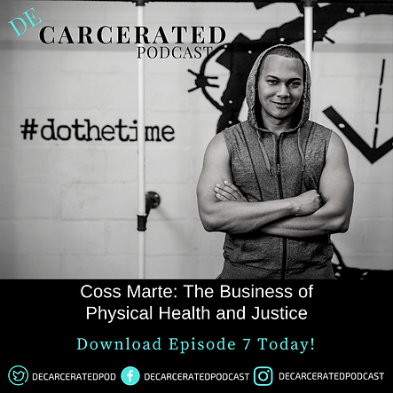 Coss Marte: The Business of Health and Justce