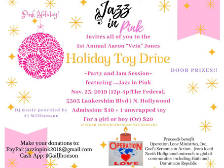 JAZZ IN PINK HOLIDAY TOY DRIVE