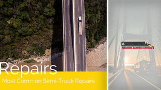 Most Common Semi-Truck Repairs