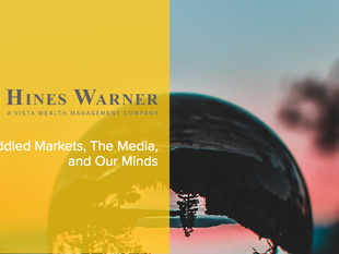 Muddled Markets, The Media, And Our Minds