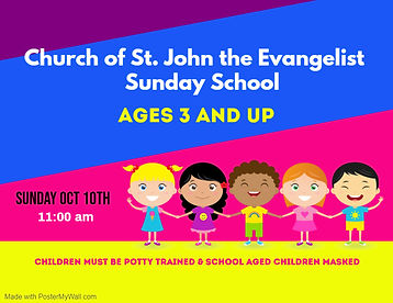 Sunday School starts Sunday October 10th at 11 AM. Must be potty trained and school age children mus