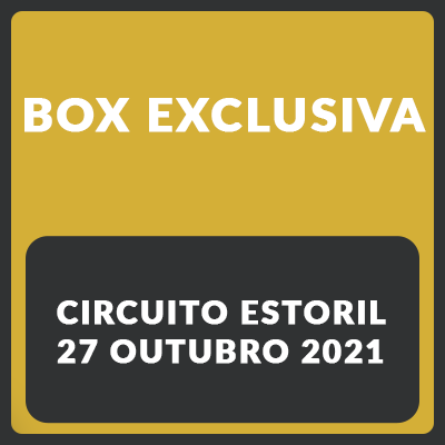 Box exclusiva - Estoril - 27 de Outubro