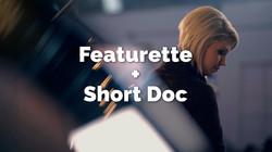 Click for Featurette + Short Doc
