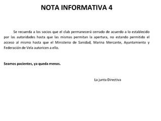 NOTA INFORMATIVA 4, SOBRE APERTURA DEL CLUB Y NOTA ACLARATORIA DE LA FAV