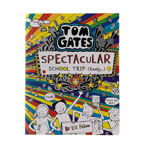 TOM GATES : SPECTACULAR SCHOOL TRIP (REALLY...)
