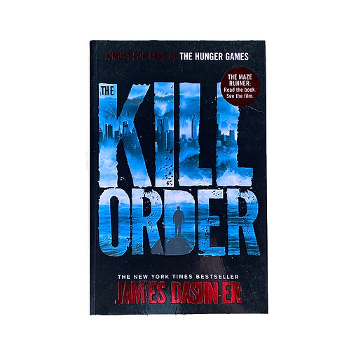Kill Order : Maze Runner Prequel