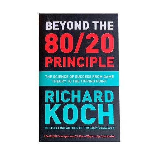 Beyond 80 / 20 Principle