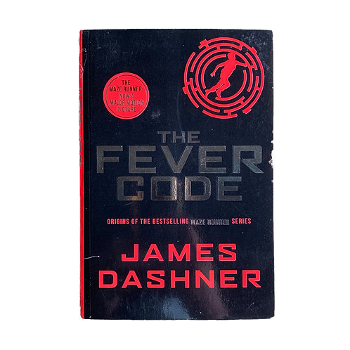 The Fever Code : Prequel Maze Runner