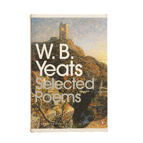 W. B. Yeats Selected Poems