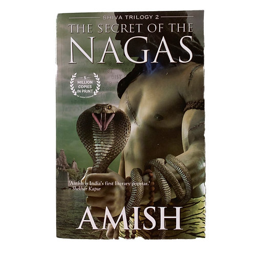 The Secret Of The Nagas (Shiva Trilogy Book 2)