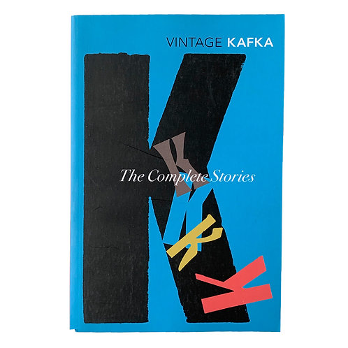The Complete Short Stories : Vintage Kafka