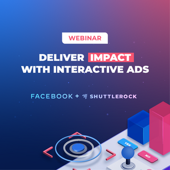 Webinar   Deliver Impact with Interactive Ads
