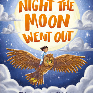 The Night the Moon Went Out - Bloomsbury 2021
