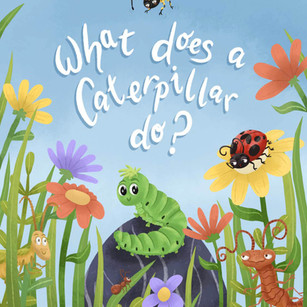 What Does a Caterpillar Do? - 2020