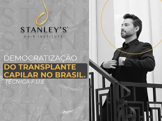 Stanley`s Hair - A democratização do transplante capilar ajudando a elevar a autoestima.