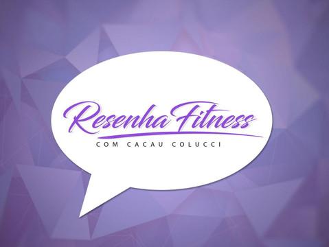 Resenha Fitness com Cacau Colucci
