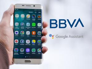 BBVA  incorpora el asistente de Google a su aplicación