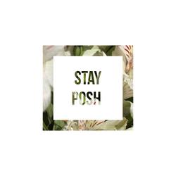 Stay Posh