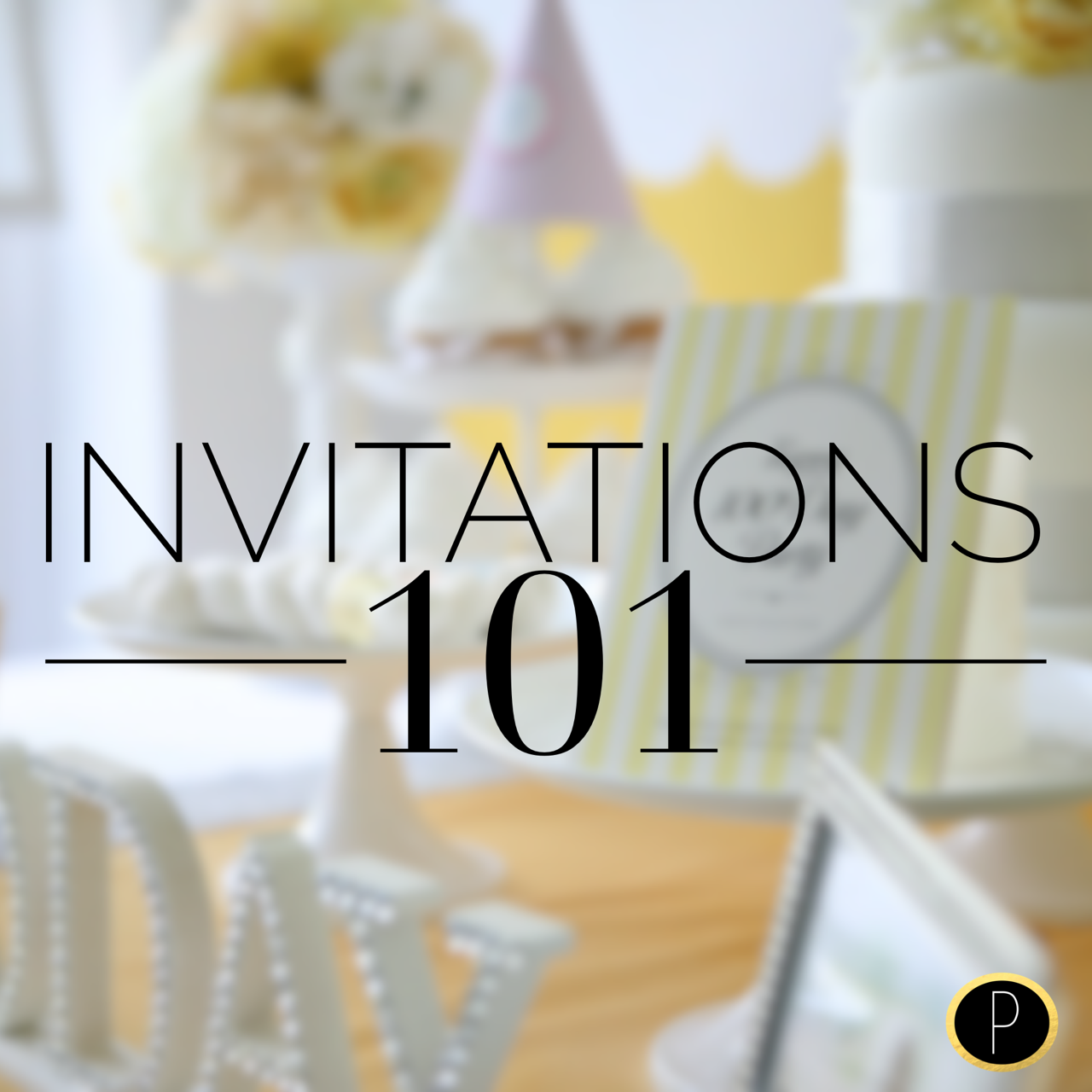 Invitations 101