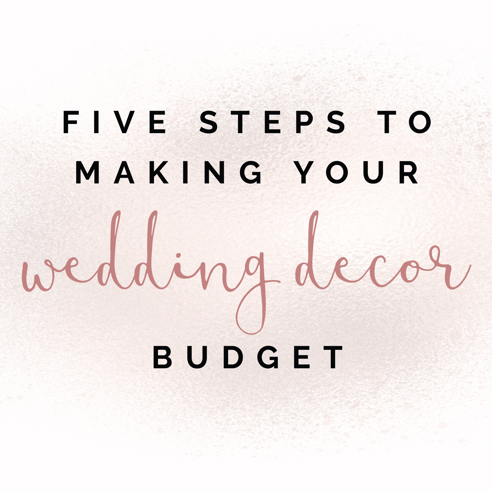 Planning Your Wedding Decor Budget