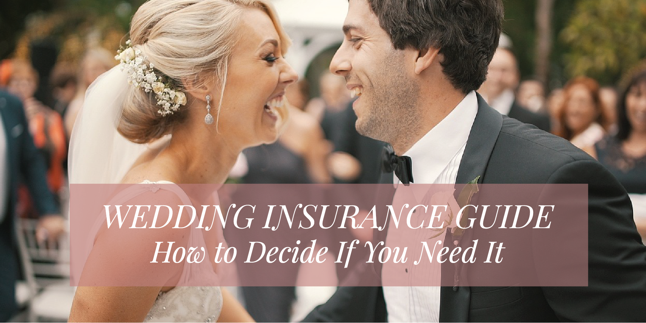 Wedding Insurance Guide
