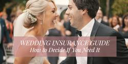 Wedding Insurance Guide