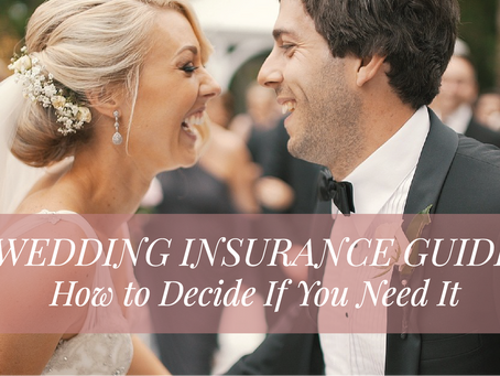 Wedding Insurance Guide: How to Decide If You Need It
