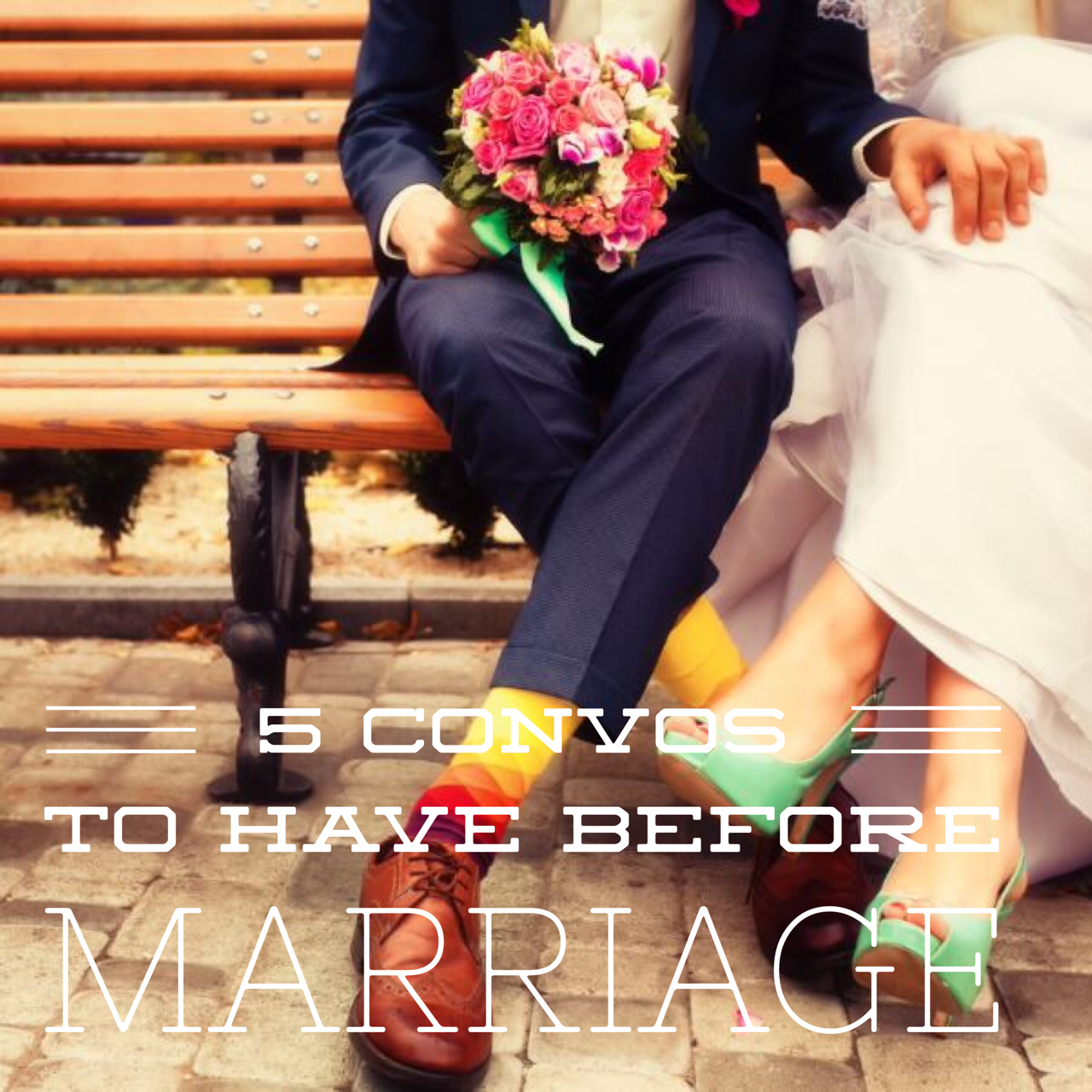 5 Convos to Have Before Marriage