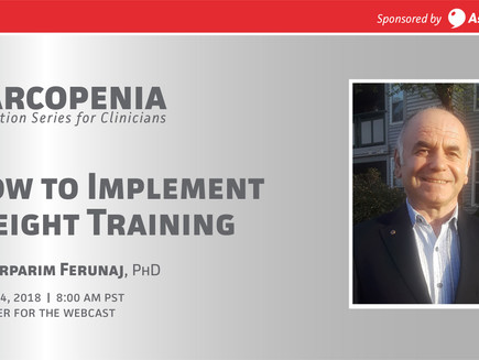 Webinar: Sarcopenia -How to Implement Weight Training