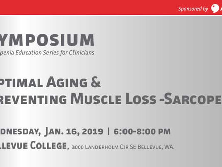 Sarcopenia Symposium on Jan. 16, 2019 in Bellevue, WA