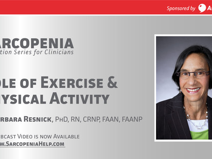 Webinar: Sarcopenia -Role of Exercise & Physical Activity
