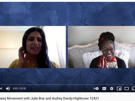 Guest speaker at The Wellness Movement with Julie Brar and Audrey Dendy-Hightower on 4/15/2021