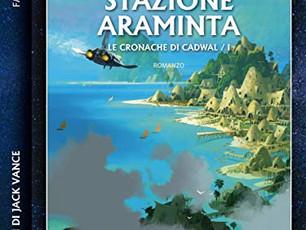 Stazione Araminta: la fantascienza classica di Jack Vance