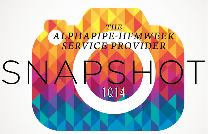 First Quarter 2014 AlphaPipe and HFMWeek Service Provider Snapshot.