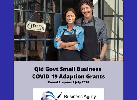 Queensland Government Small Business COVID-19 Adaption Grant Program (Round 2) Opening 1 July 2020