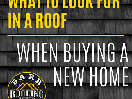 What to look for in a Roof when Buying a New House