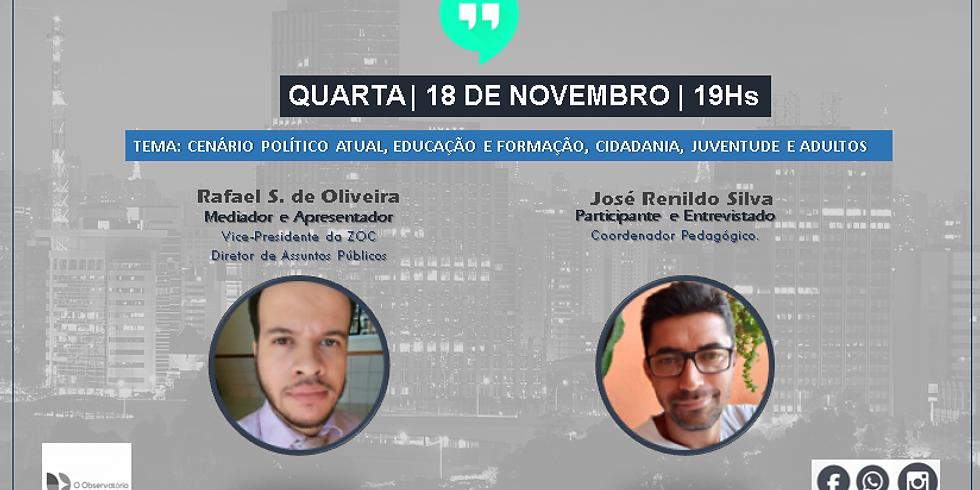 20° Bate Papo - Observatório - José Renildo Silva