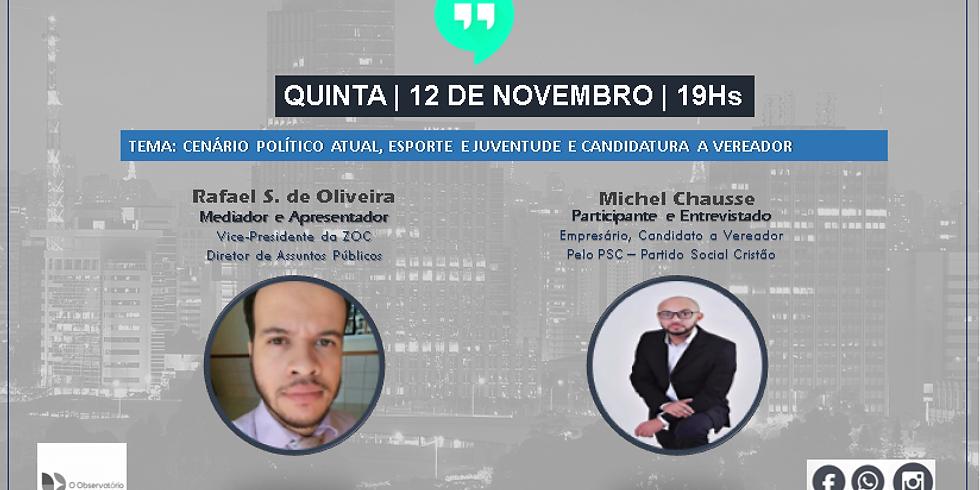 18° Bate Papo - Observatório - Michel Chausse