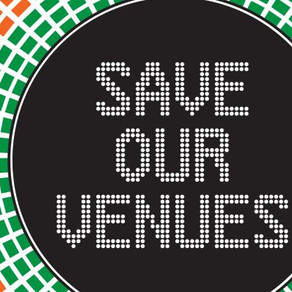 Day 80 Save our Venues