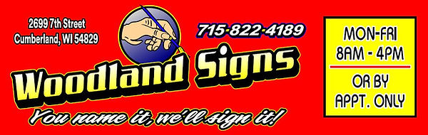 signs,graphics,cumberland,lake,shell,rice,turtle,barron,chetek,ladysmith,spooner,cameron,vinyl,wrap,vehicle,lettering,wi,wisconsin,police,cars,truck,trucks,banners,louiesfier,meats,casin,business,logos,signage,woodland,sign,faceook,youtube,wibiz.com,chamber,commerce,rutabaga,festival,trailers,atvs,snowmobiles,motorcycles,decals