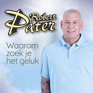 Robert-Pater-Waarom-Zoek-Je-Het-Geluk-1500.jpg