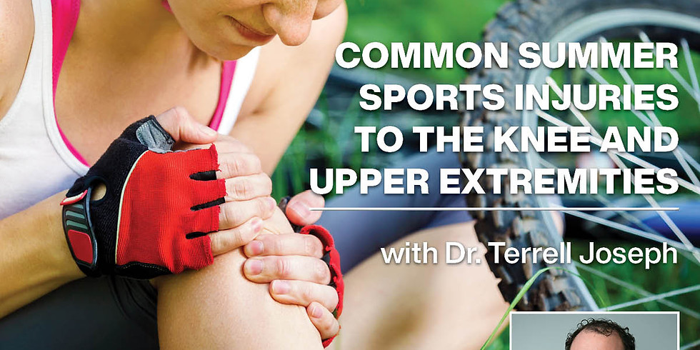 Common Summer Sports Injuries to the Knee and Upper Extremities