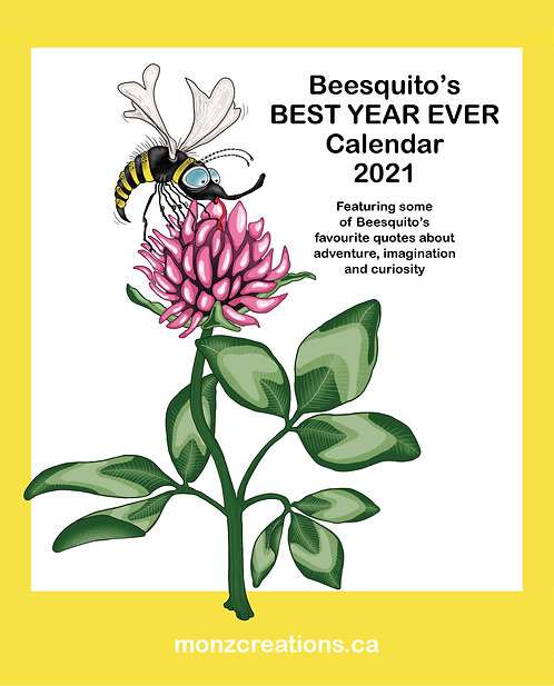 Beesquito's Best Year Ever Calendar 2021