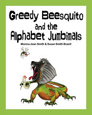 Book cover - Greedy Beesquito and the Al