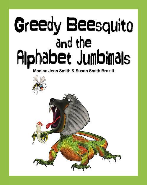 Children's book - Greedy Beesquito and the Alphabet Jumbimals
