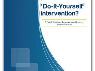 Do-It-Yourself Addiction Intervention Guide