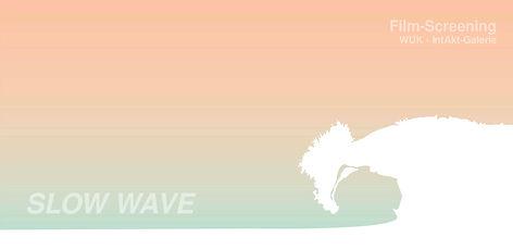 SLOW WAVE_Einladung.jpg
