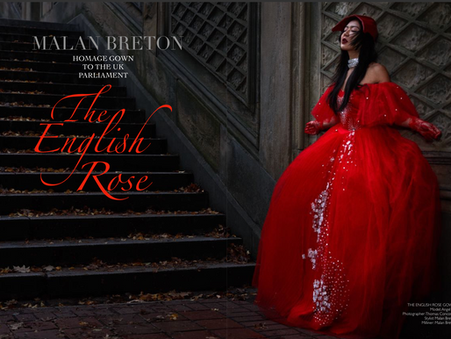 THE ENGLISH ROSE - A HOMAGE TO THE UK PARLIAMENT BY FASHION DESIGNER  MALAN BRETON